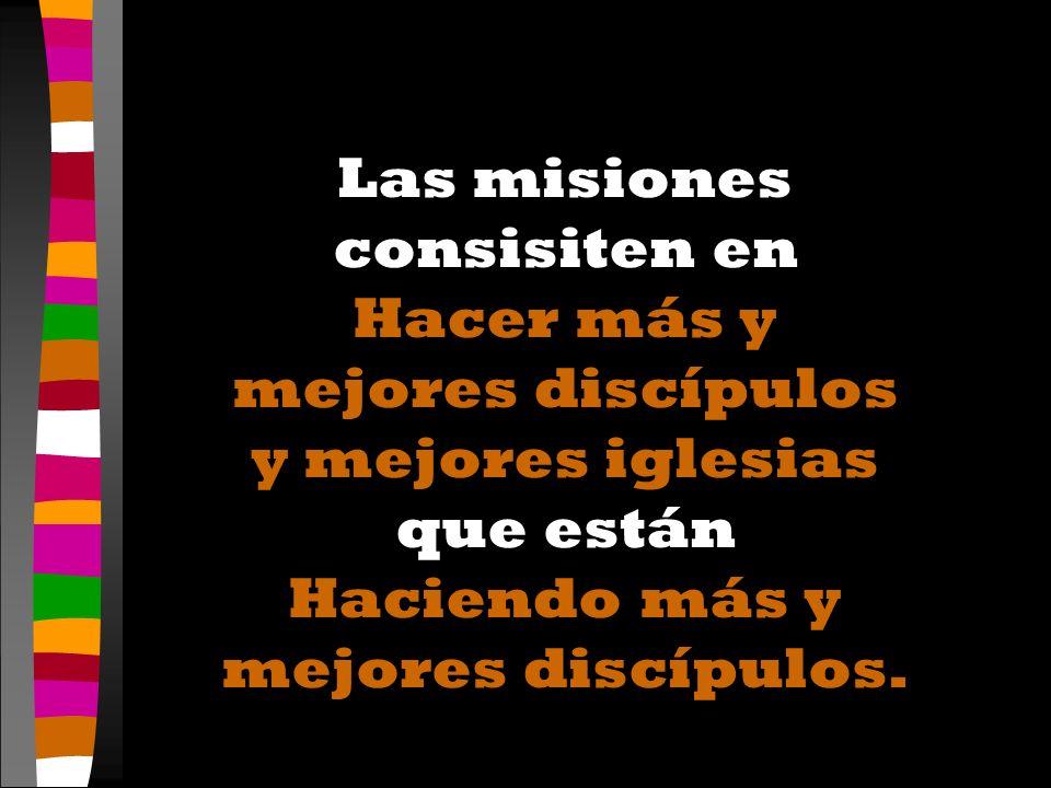 Las misiones consisiten en