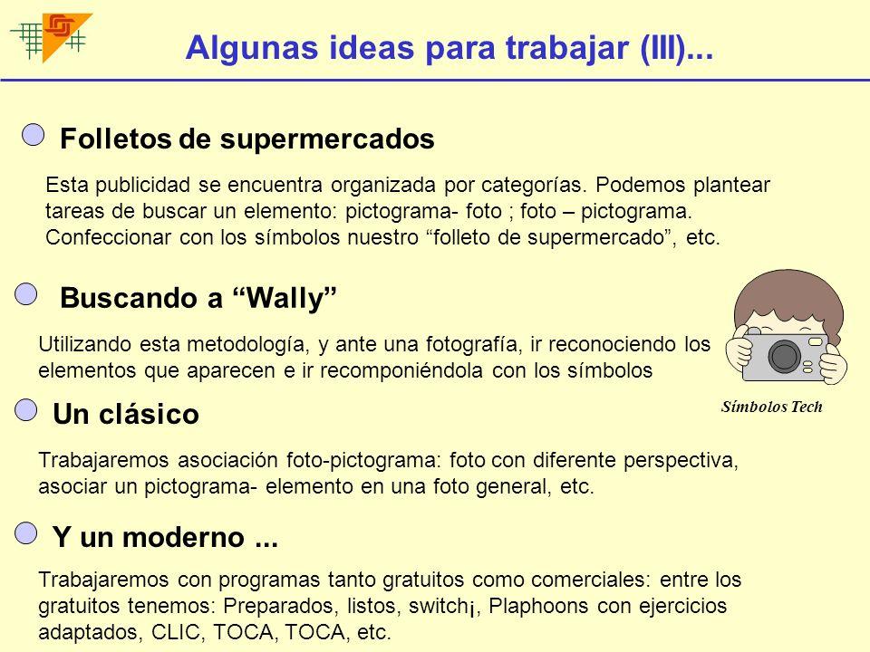 Algunas ideas para trabajar (III)...