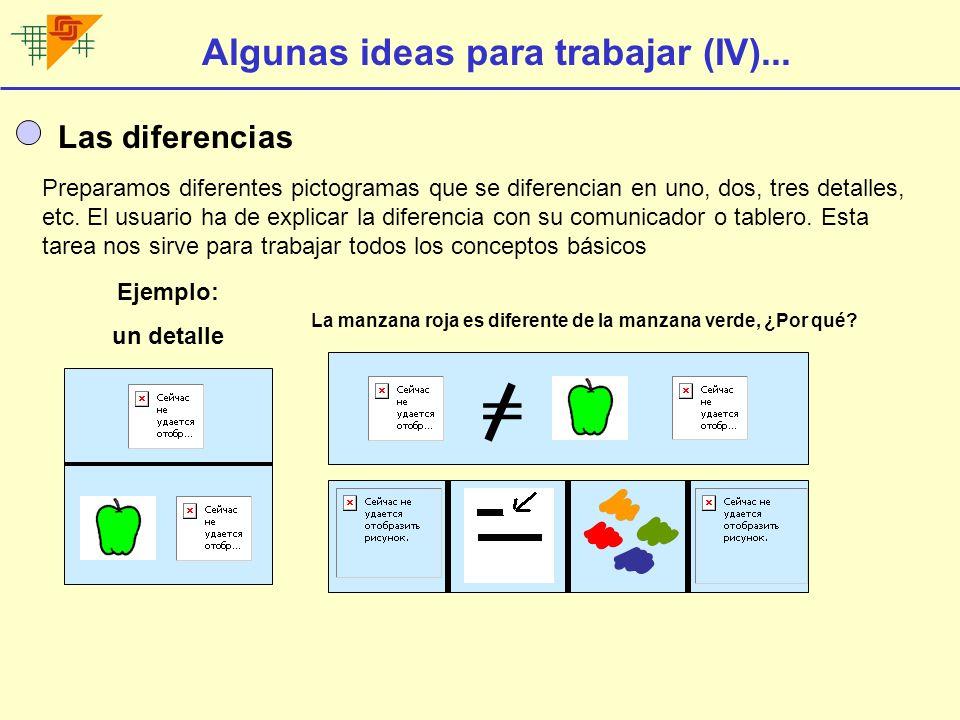 = Algunas ideas para trabajar (IV)... Las diferencias