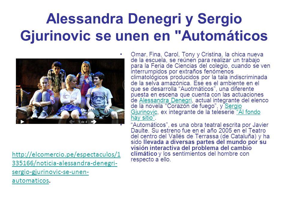 Alessandra Denegri y Sergio Gjurinovic se unen en Automáticos