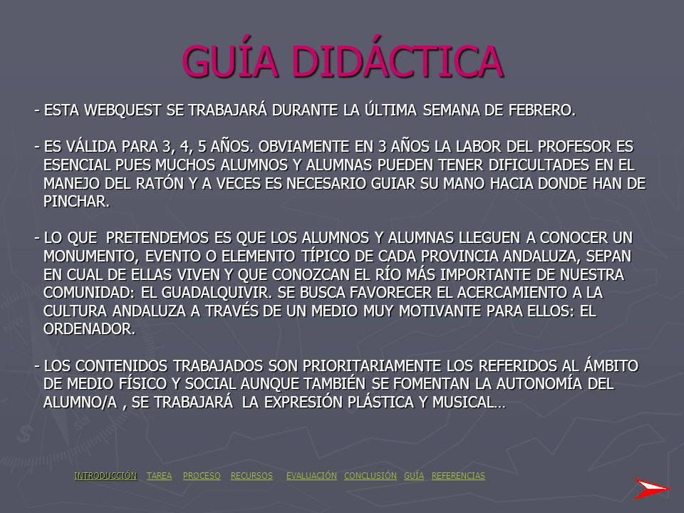 GUÍA DIDÁCTICA - ESTA WEBQUEST SE TRABAJARÁ DURANTE LA ÚLTIMA SEMANA DE FEBRERO.