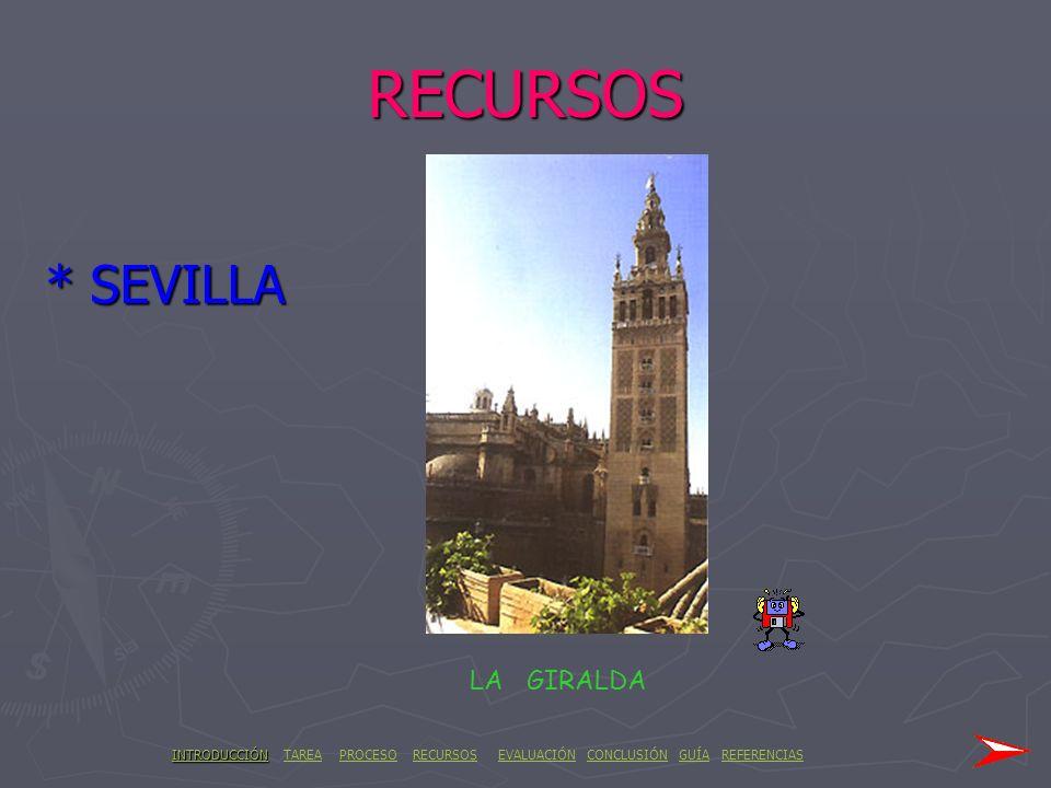 RECURSOS * SEVILLA LA GIRALDA