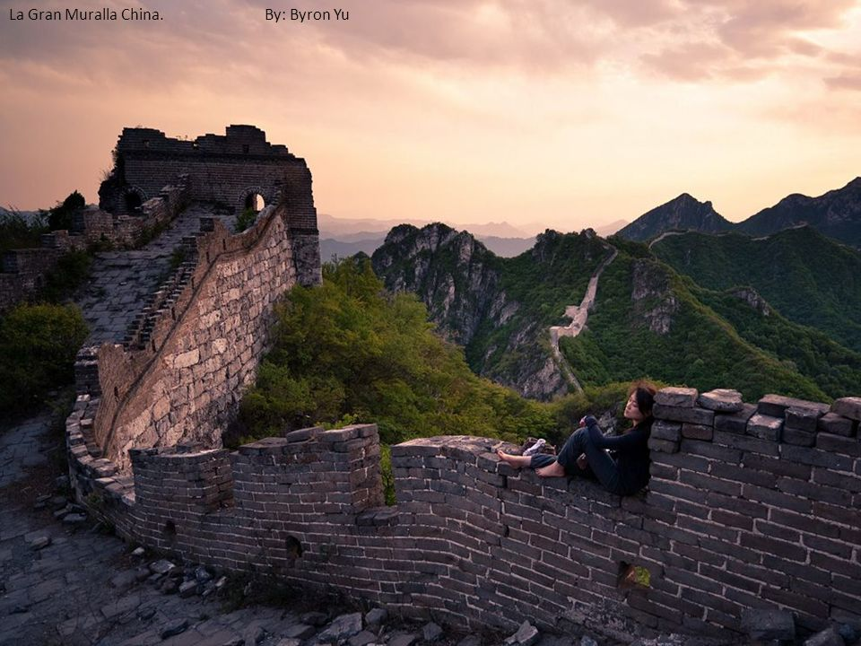 La Gran Muralla China. By: Byron Yu