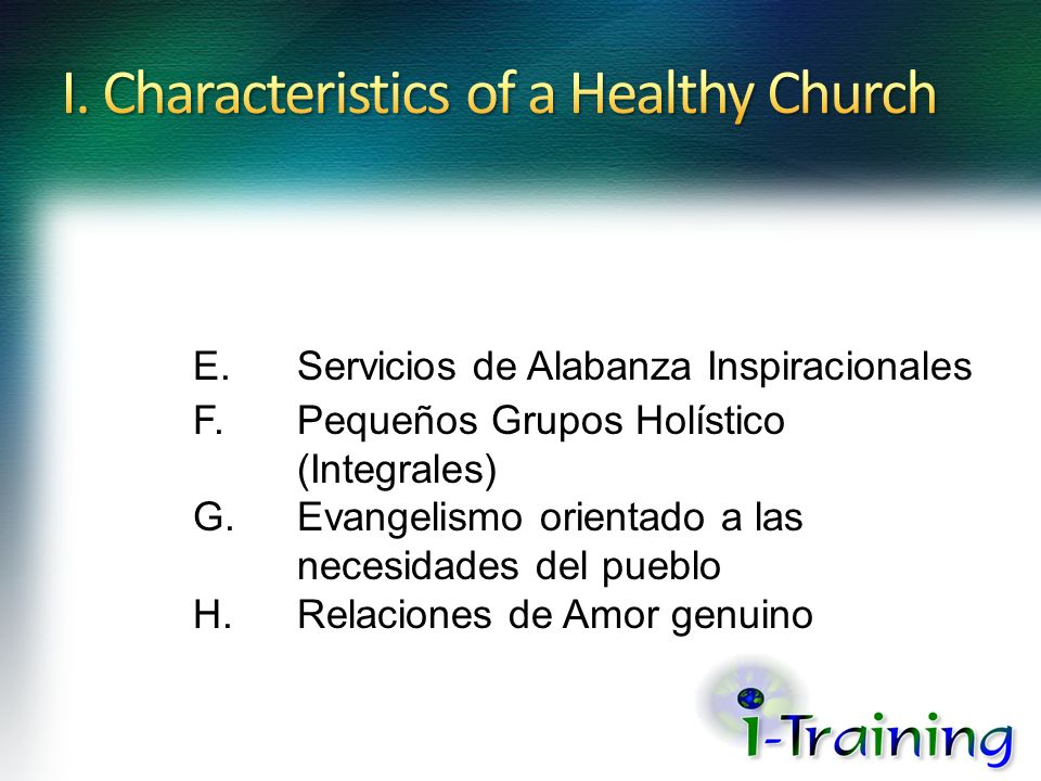 I. Characteristics of a Healthy Church