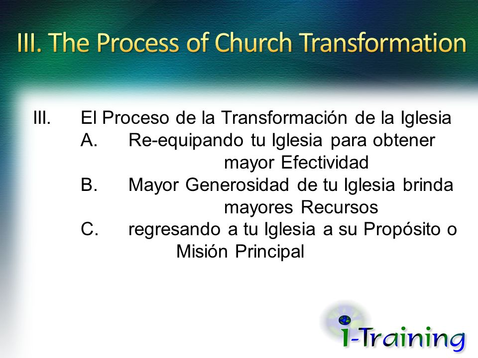 III. The Process of Church Transformation