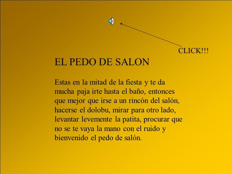 CLICK!!! EL PEDO DE SALON.