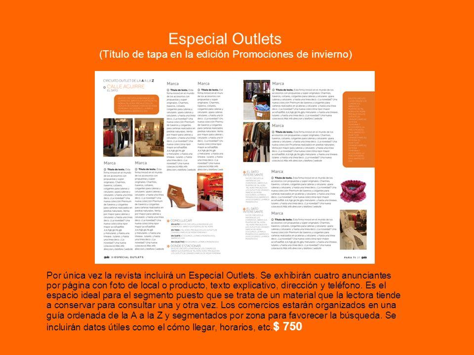 Especial Outlets (Título de tapa en la edición Promociones de invierno)
