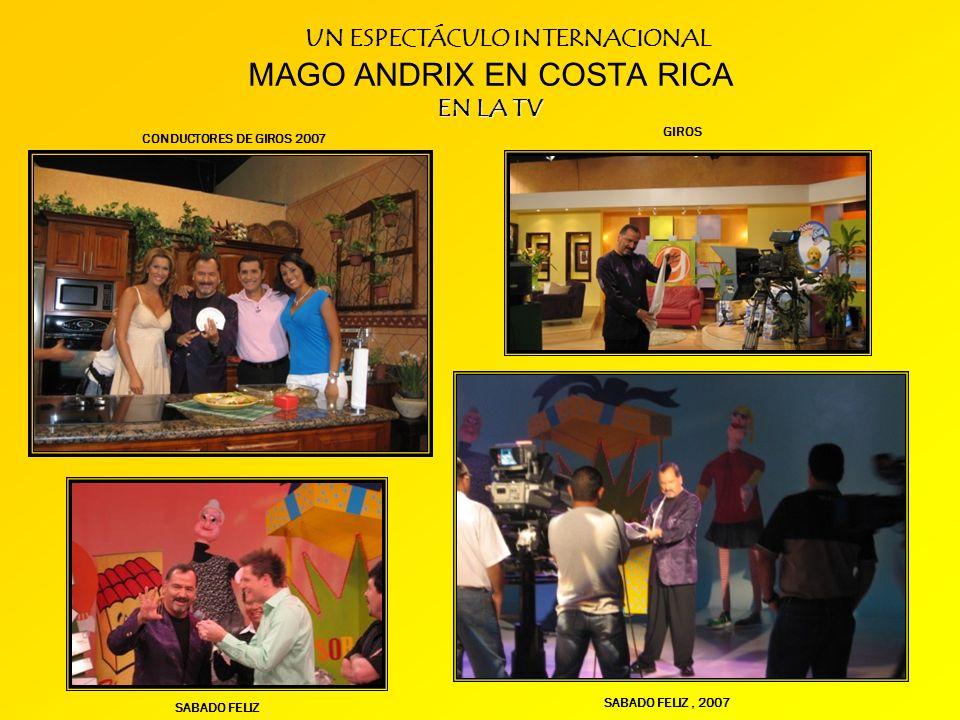 MAGO ANDRIX EN COSTA RICA EN LA TV