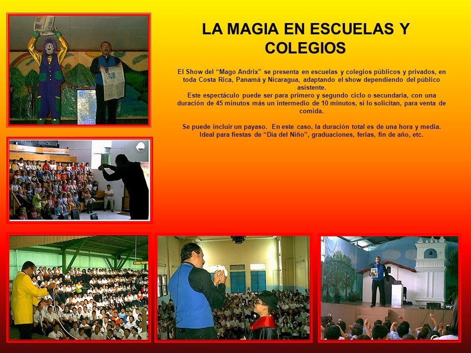 LA MAGIA EN ESCUELAS Y COLEGIOS