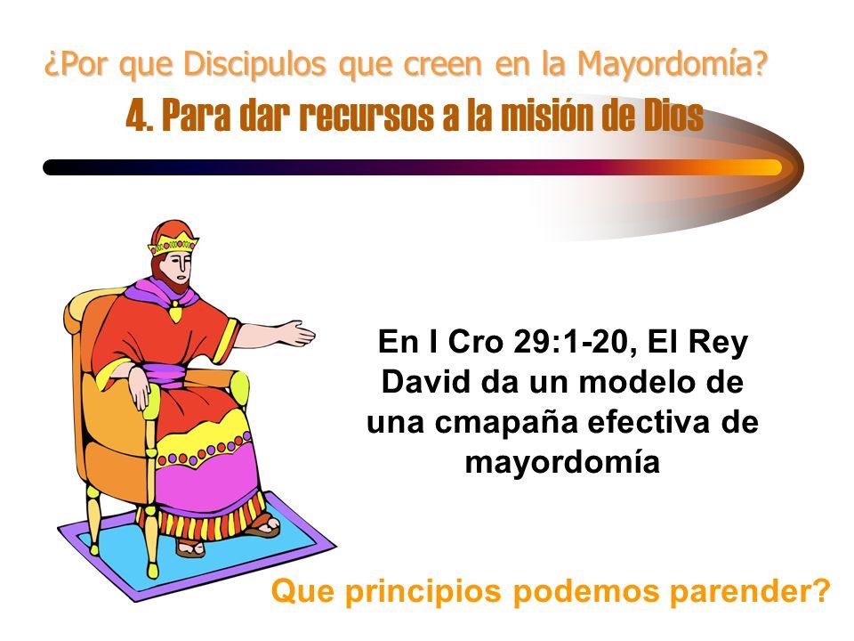 ¿Por que Discipulos que creen en la Mayordomía. 4