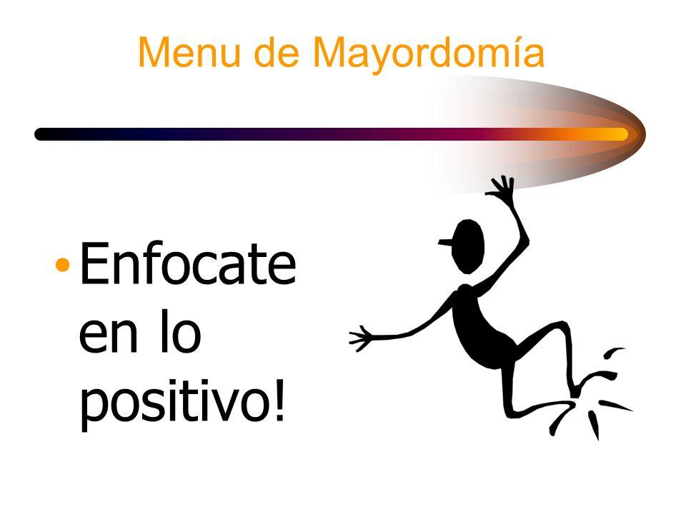 Enfocate en lo positivo!