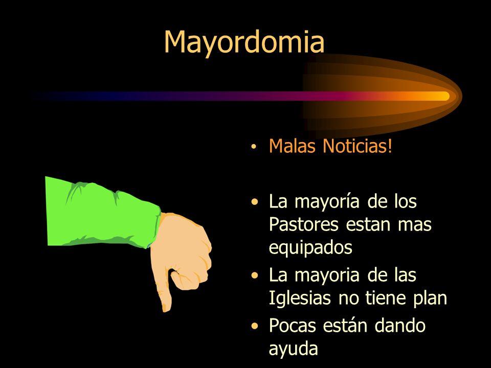 Mayordomia Malas Noticias!
