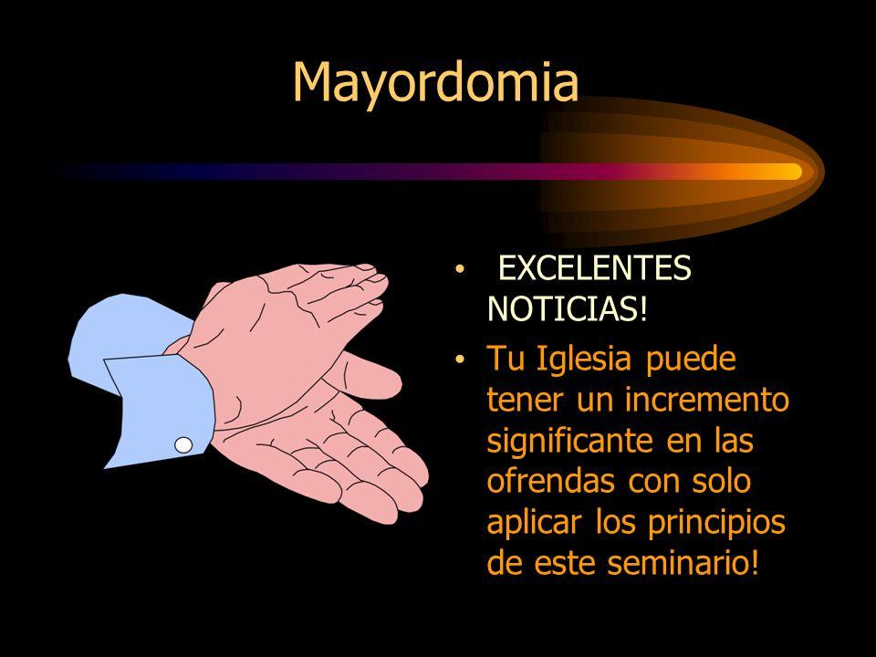Mayordomia EXCELENTES NOTICIAS!