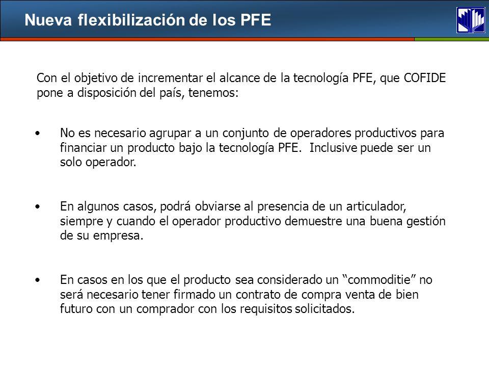 Nueva flexibilización de los PFE