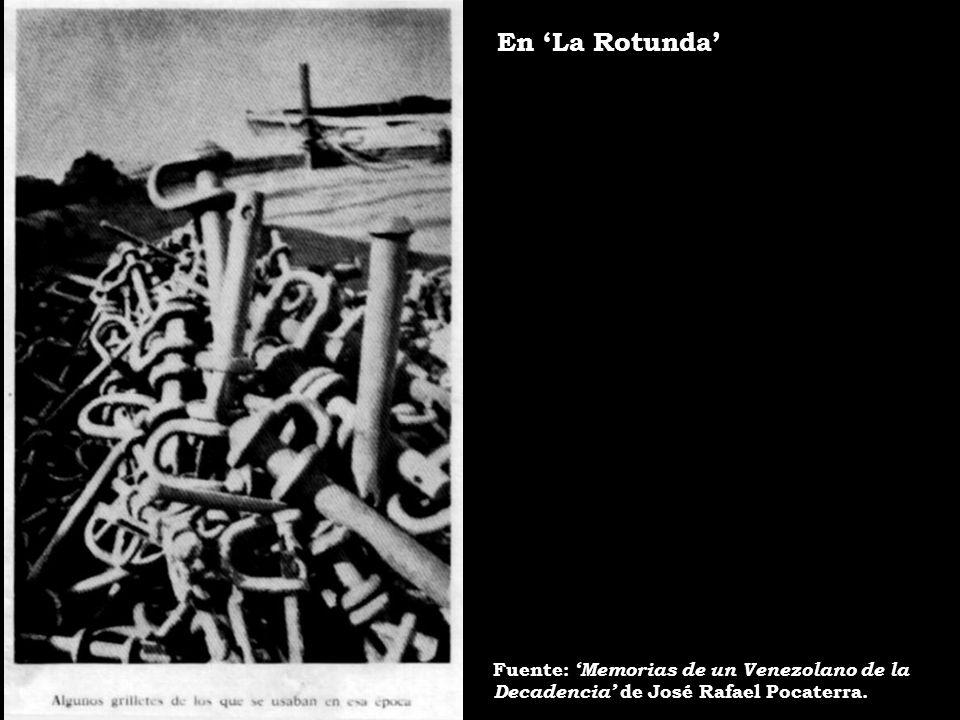 En 'La Rotunda' Fuente: 'Memorias de un Venezolano de la
