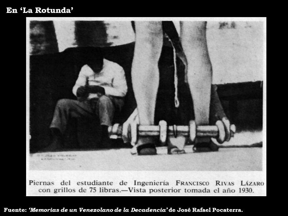 En 'La Rotunda' Fuente: 'Memorias de un Venezolano de la Decadencia' de José Rafael Pocaterra.