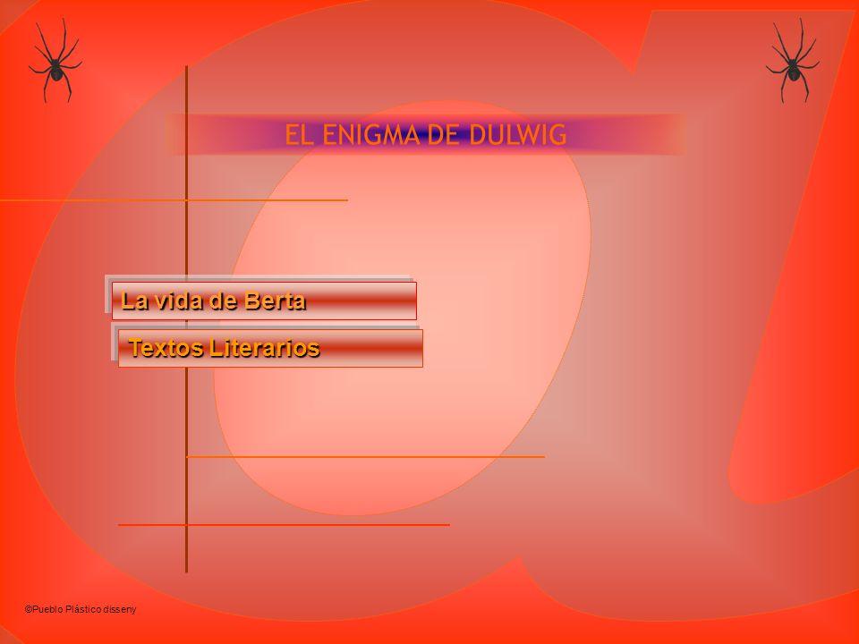 @ EL ENIGMA DE DULWIG La vida de Berta Textos Literarios