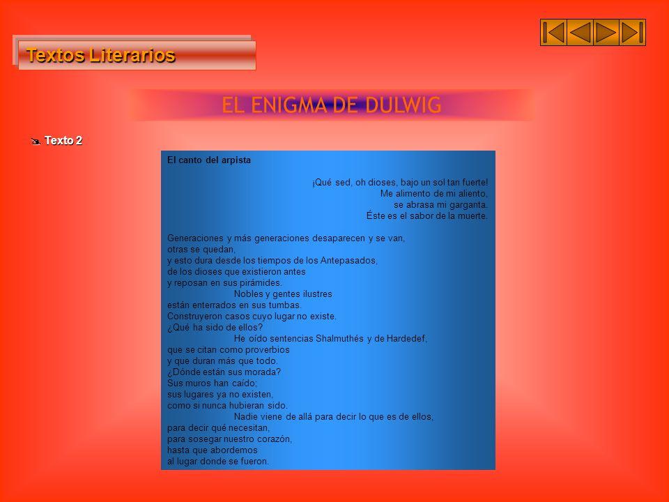EL ENIGMA DE DULWIG Textos Literarios  Texto 2 El canto del arpista