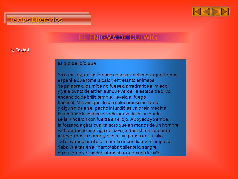 EL ENIGMA DE DULWIG Textos Literarios El ojo del cíclope