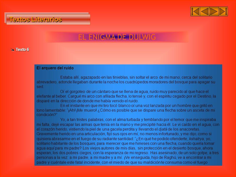 EL ENIGMA DE DULWIG Textos Literarios  Texto 6 El arquero del ruido