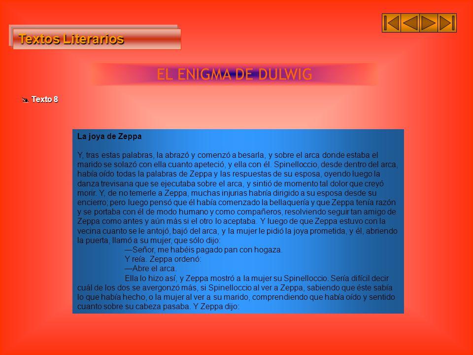 EL ENIGMA DE DULWIG Textos Literarios  Texto 8 La joya de Zeppa