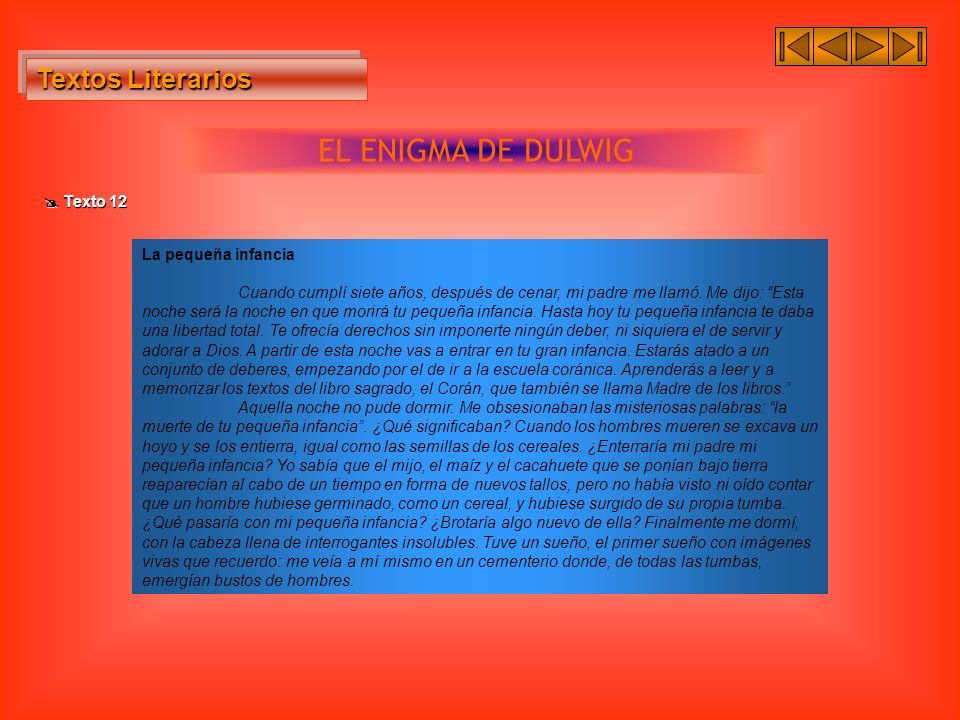 EL ENIGMA DE DULWIG Textos Literarios  Texto 12 La pequeña infancia