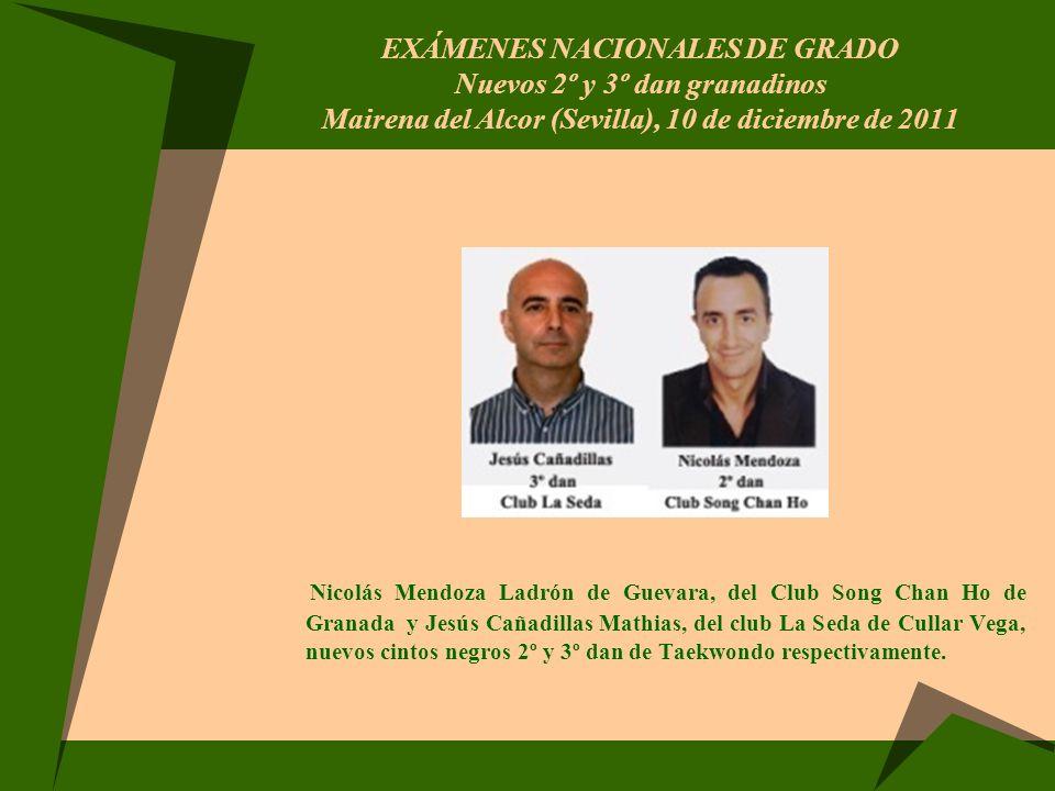 EXÁMENES NACIONALES DE GRADO Nuevos 2º y 3º dan granadinos Mairena del Alcor (Sevilla), 10 de diciembre de 2011