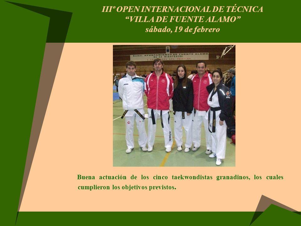 IIIº OPEN INTERNACIONAL DE TÉCNICA VILLA DE FUENTE ALAMO sábado, 19 de febrero