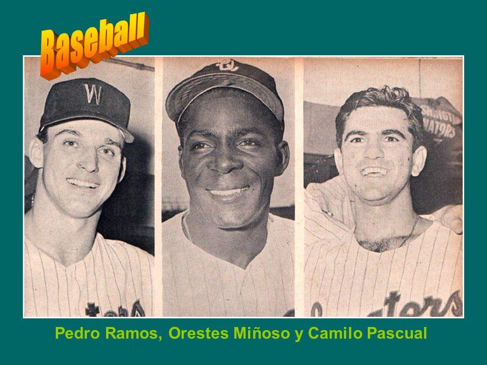 Pedro Ramos, Orestes Miñoso y Camilo Pascual