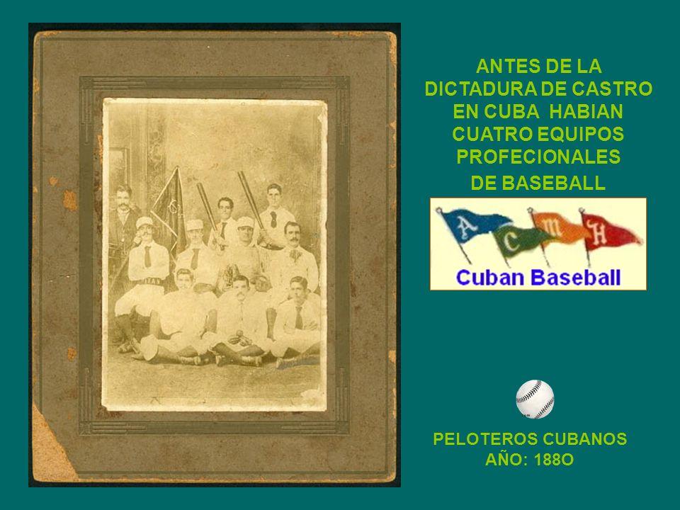PELOTEROS CUBANOS AÑO: 188O