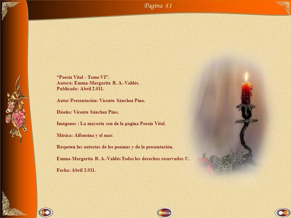41 Poesía Vital - Tomo VI . Autora: Emma-Margarita R. A.-Valdés.