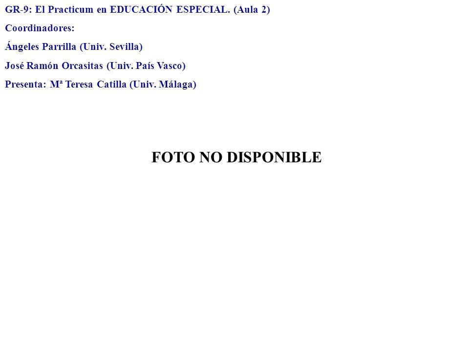 FOTO NO DISPONIBLE GR-9: El Practicum en EDUCACIÓN ESPECIAL. (Aula 2)
