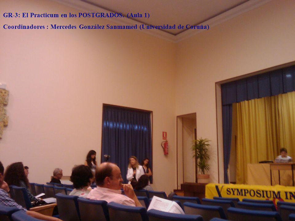 GR-3: El Practicum en los POSTGRADOS. (Aula 1)