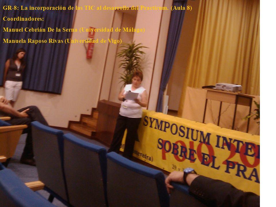 GR-8: La incorporación de las TIC al desarrollo del Practicum. (Aula 8)