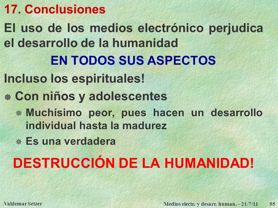 DESTRUCCIÓN DE LA HUMANIDAD!
