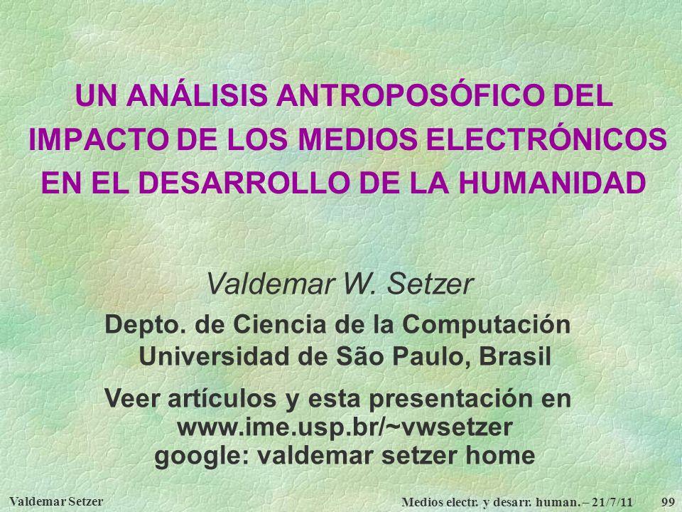 Depto. de Ciencia de la Computación Universidad de São Paulo, Brasil