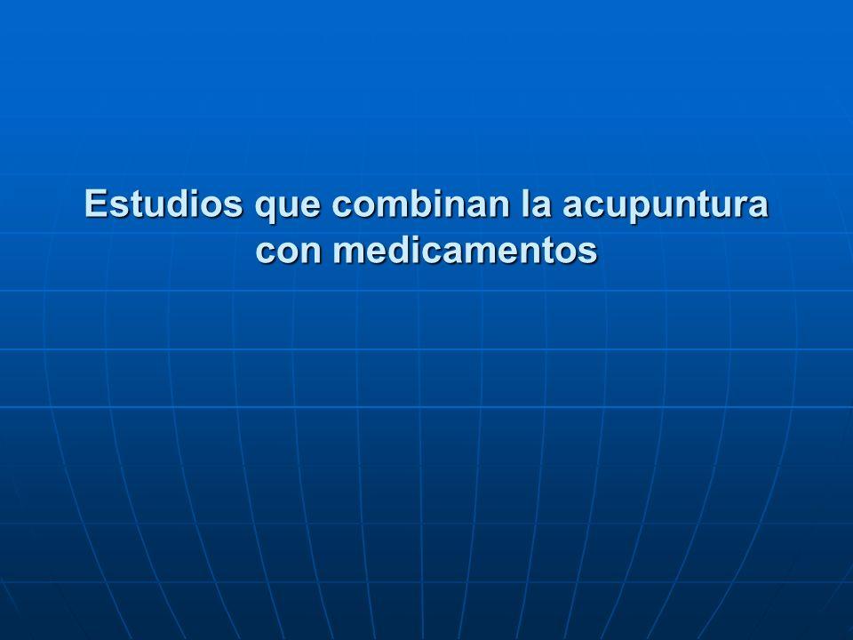 Estudios que combinan la acupuntura con medicamentos