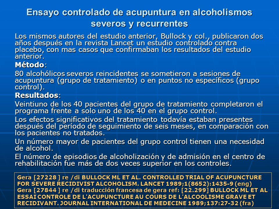 Ensayo controlado de acupuntura en alcoholismos severos y recurrentes
