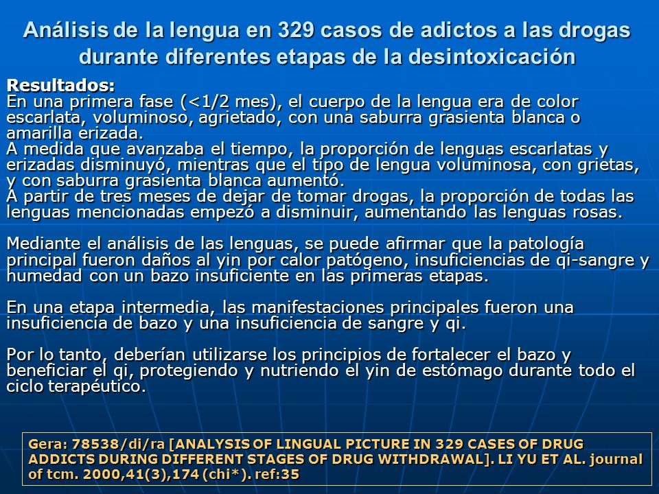 Análisis de la lengua en 329 casos de adictos a las drogas durante diferentes etapas de la desintoxicación