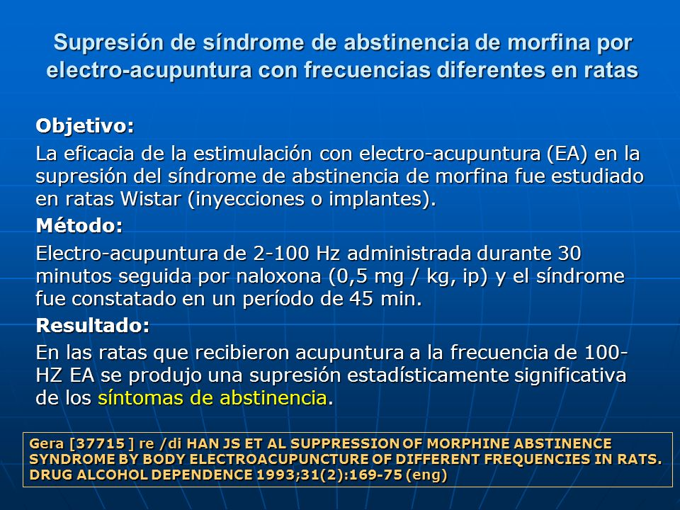 Supresión de síndrome de abstinencia de morfina por electro-acupuntura con frecuencias diferentes en ratas