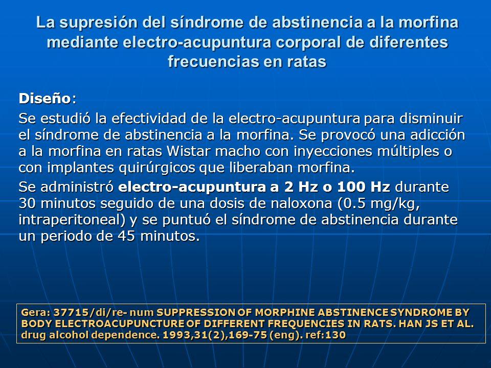 La supresión del síndrome de abstinencia a la morfina mediante electro-acupuntura corporal de diferentes frecuencias en ratas