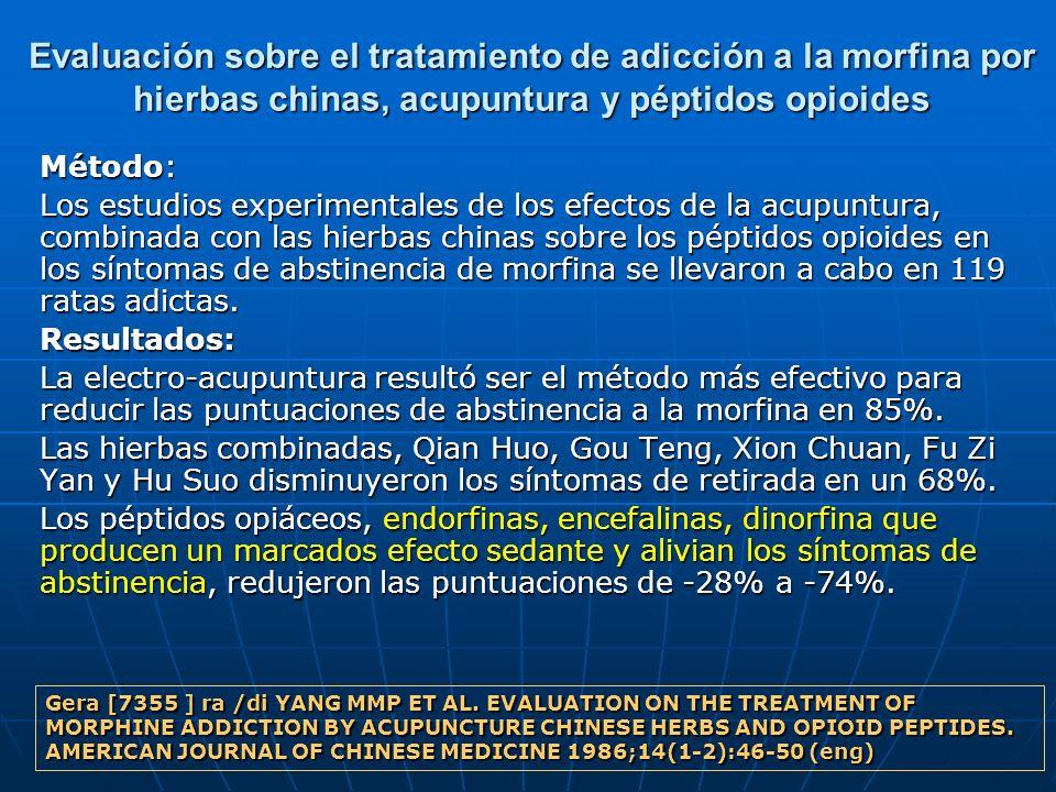 Evaluación sobre el tratamiento de adicción a la morfina por hierbas chinas, acupuntura y péptidos opioides