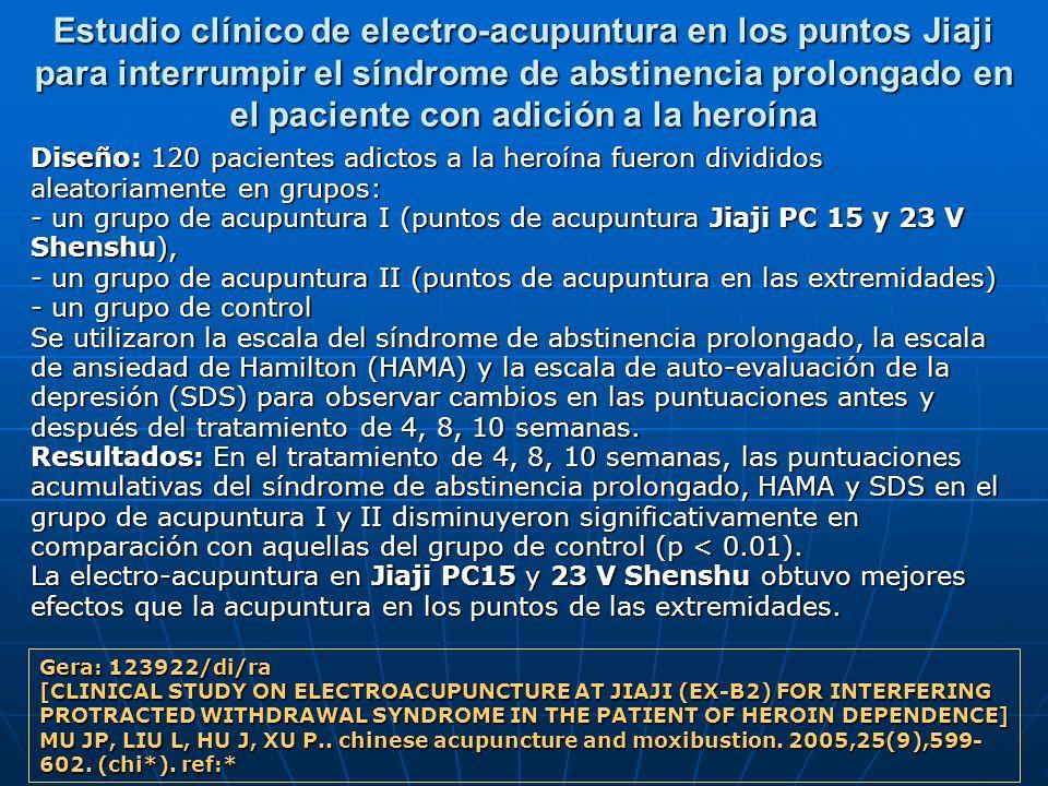 Estudio clínico de electro-acupuntura en los puntos Jiaji para interrumpir el síndrome de abstinencia prolongado en el paciente con adición a la heroína