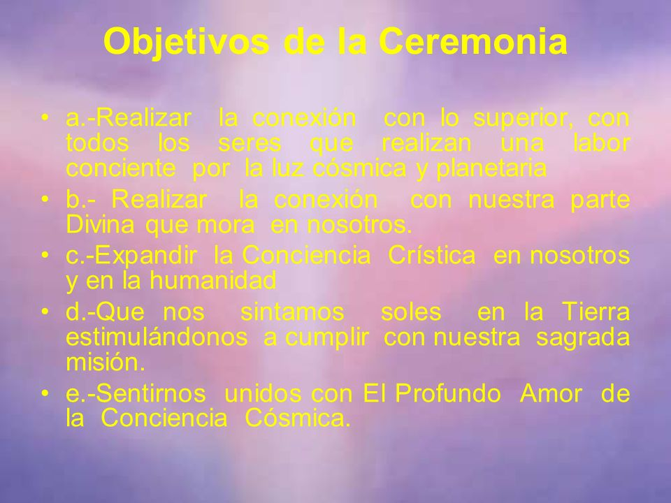 Objetivos de la Ceremonia