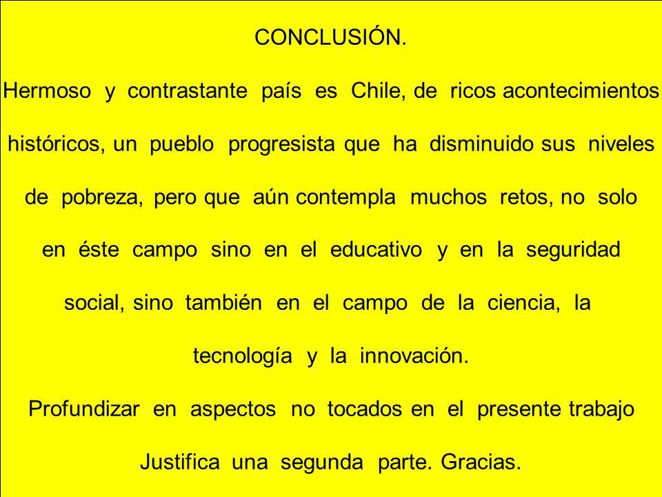 Hermoso y contrastante país es Chile, de ricos acontecimientos
