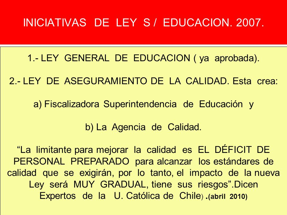 INICIATIVAS DE LEY S / EDUCACION. 2007.