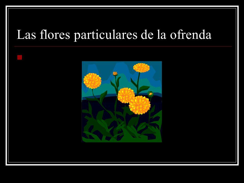 Las flores particulares de la ofrenda