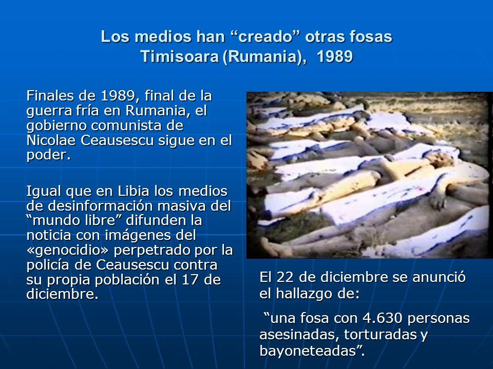 Los medios han creado otras fosas Timisoara (Rumania), 1989