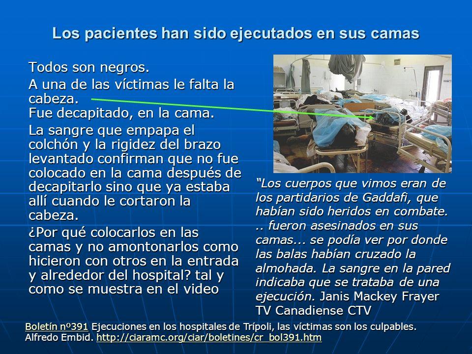 Los pacientes han sido ejecutados en sus camas