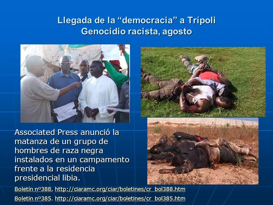 Llegada de la democracia a Trípoli Genocidio racista, agosto